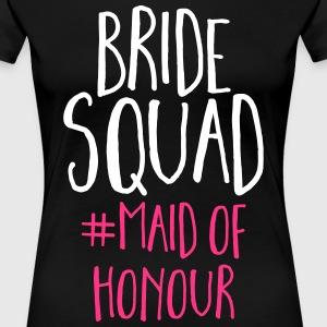 Bride Squad Maid Of Honour  T-Shirts - Women's Premium T-Shirt