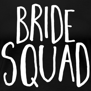 Bride Squad Hen Party  T-Shirts - Women's Premium T-Shirt