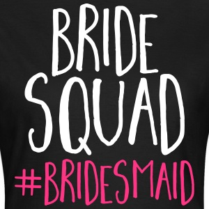 Bride Squad Bridesmaid  T-skjorter - T-skjorte for kvinner