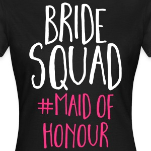 Bride Squad Maid Of Honour  T-skjorter - T-skjorte for kvinner