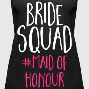 Bride Squad Maid Of Honour  Tops - Women's Premium Tank Top