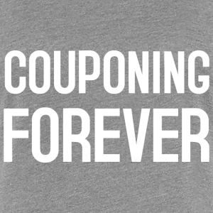 COUPONING FOREVER T-Shirts - Frauen Premium T-Shirt