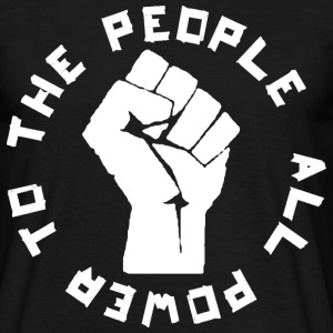 ALL POWER TO THE PEOPLE ROUND T-Shirts - Männer T-Shirt
