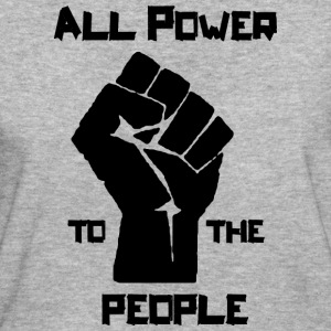 ALL POWER TO THE PEOPLE T-Shirts - Frauen Bio-T-Shirt