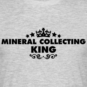 mineral collecting king 2015 - Men's T-Shirt