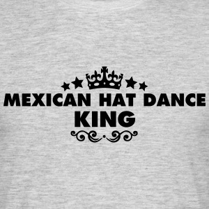 mexican hat dance king 2015 - Men's T-Shirt