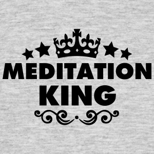 meditation king 2015 - Men's T-Shirt