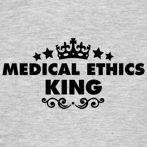 medical ethics king 2015 - Men's T-Shirt