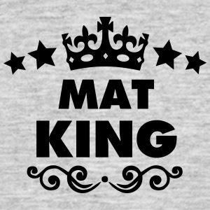 mat king 2015 - Men's T-Shirt