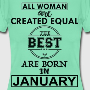 BEST ARE BORN IN JANUARY T-Shirts - Women's T-Shirt