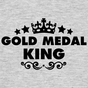 gold medal king 2015 - Men's T-Shirt