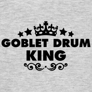 goblet drum king 2015 - Men's T-Shirt