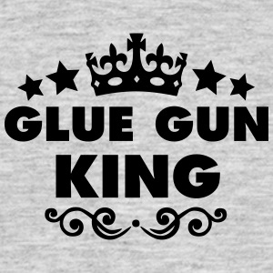 glue gun king 2015 - Men's T-Shirt