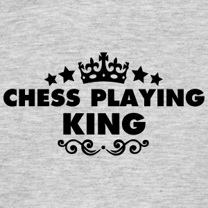 chess playing king 2015 - Men's T-Shirt
