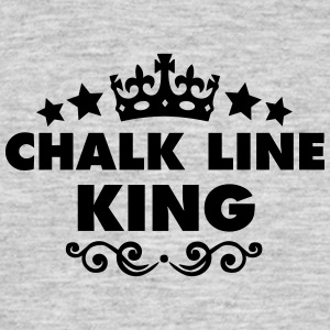 chalk line king 2015 - Men's T-Shirt
