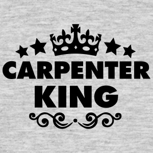 carpenter king 2015 - Men's T-Shirt