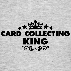 card collecting king 2015 - Men's T-Shirt