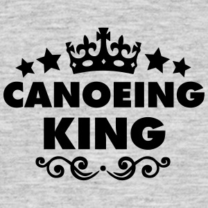 canoeing king 2015 - Men's T-Shirt