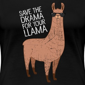 Save The Drama For Your Llama Koszulki - Koszulka damska Premium