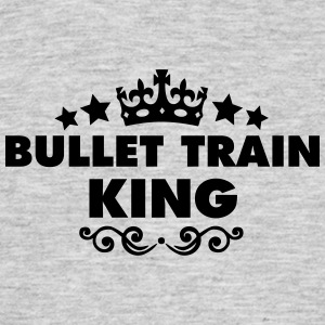 bullet train king 2015 - Men's T-Shirt
