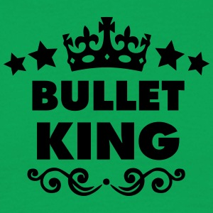 bullet king 2015 - Men's T-Shirt