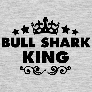 bull shark king 2015 - Men's T-Shirt