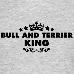 bull and terrier king 2015 - Men's T-Shirt