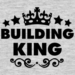building king 2015 - Men's T-Shirt