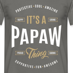 Papaw T-shirts Gifts - Men's T-Shirt