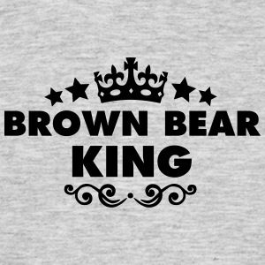 brown bear king 2015 - Men's T-Shirt