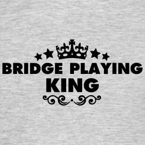 bridge playing king 2015 - Men's T-Shirt