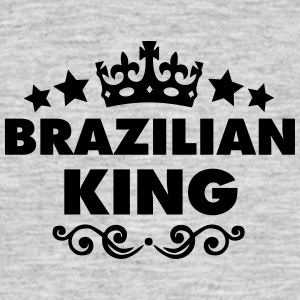 brazilian  king 2015 - Men's T-Shirt