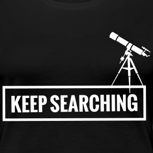Keeping Searching T-Shirts - Women's Premium T-Shirt