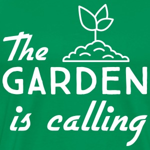 The Garden is Calling T-Shirts - Men's Premium T-Shirt