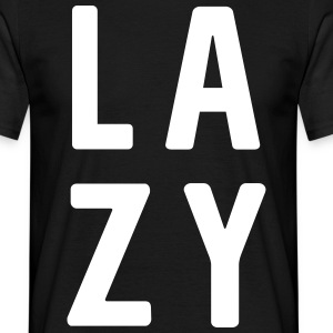 LAZY T-Shirts - Men's T-Shirt