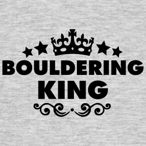 bouldering king 2015 - Men's T-Shirt