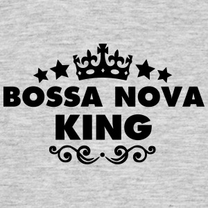 bossa nova king 2015 - Men's T-Shirt