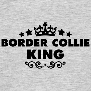 border collie king 2015 - Men's T-Shirt