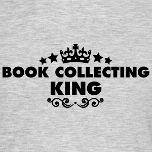 book collecting king 2015 - Men's T-Shirt