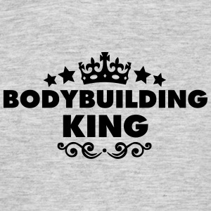 bodybuilding king 2015 - Men's T-Shirt