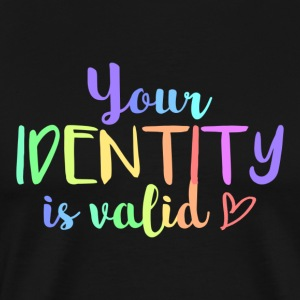 Your identity is valid - Men's Premium T-Shirt