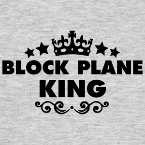 block plane king 2015 - Men's T-Shirt