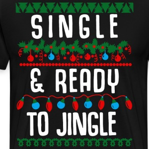 Single and ready to jingle - Men's Premium T-Shirt