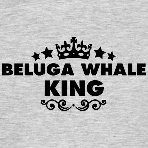 beluga whale king 2015 - Men's T-Shirt