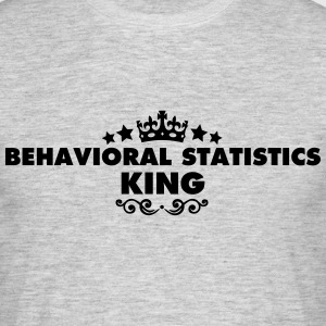 behavioral statistics king 2015 - Men's T-Shirt