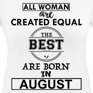 THE BEST ARE BORN IN AUGUST T-Shirts - Women's Breathable T-Shirt