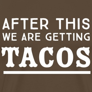 After this we are getting tacos T-Shirts - Men's Premium T-Shirt