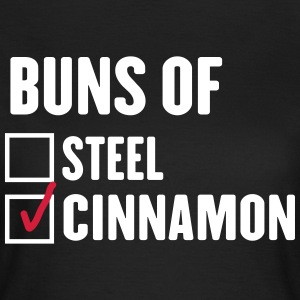 Buns of Cinnamon T-Shirts - Women's T-Shirt