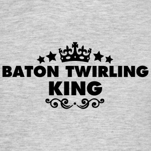 baton twirling king 2015 - Men's T-Shirt