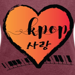 K-POP SARANG  music Women's T-shirt with rolled  - Women's T-shirt with rolled up sleeves